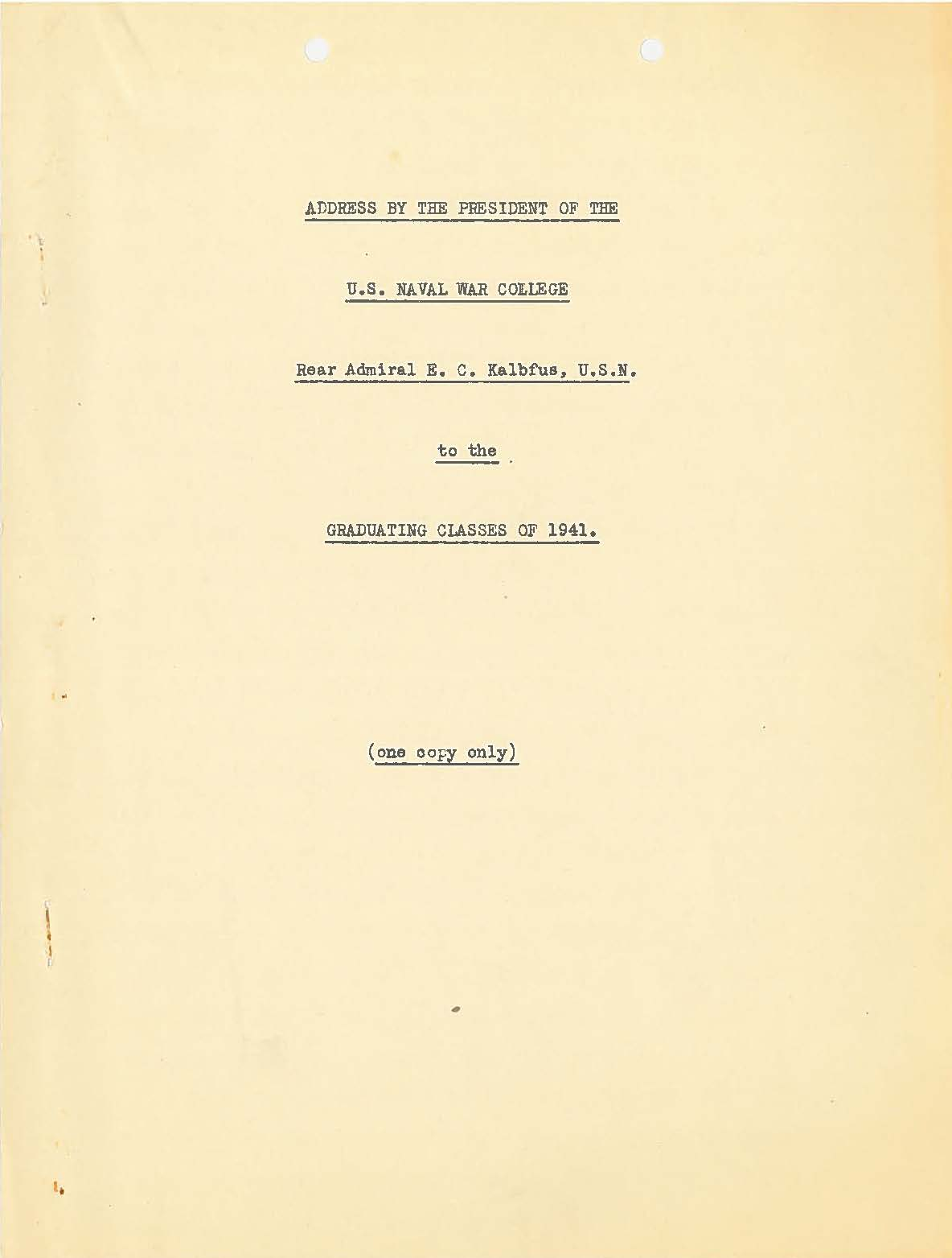 Address by NWC President to graduating classes of 1941, Edward C. Kalbfus