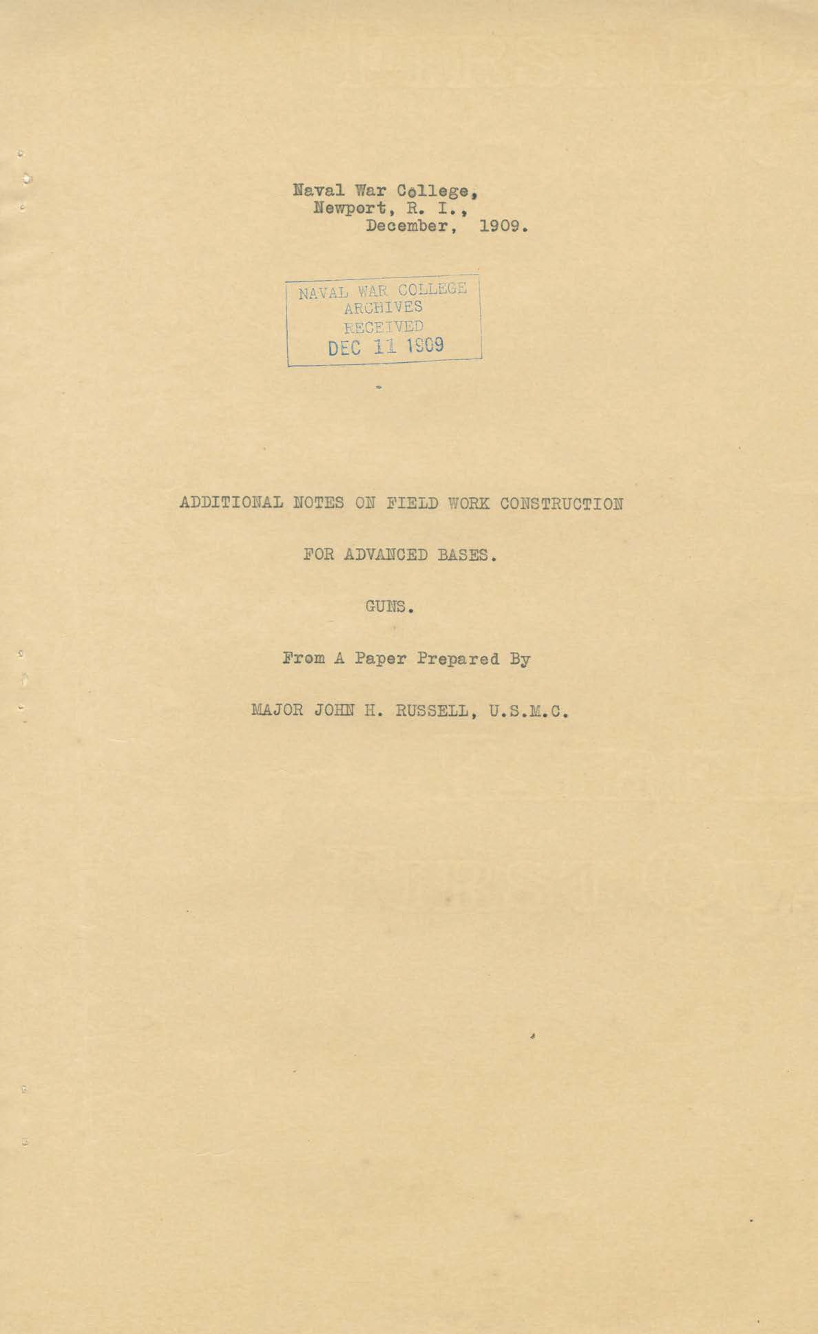Additional Notes on Field Work Construction for Advanced Bases, Guns, John H. Russell