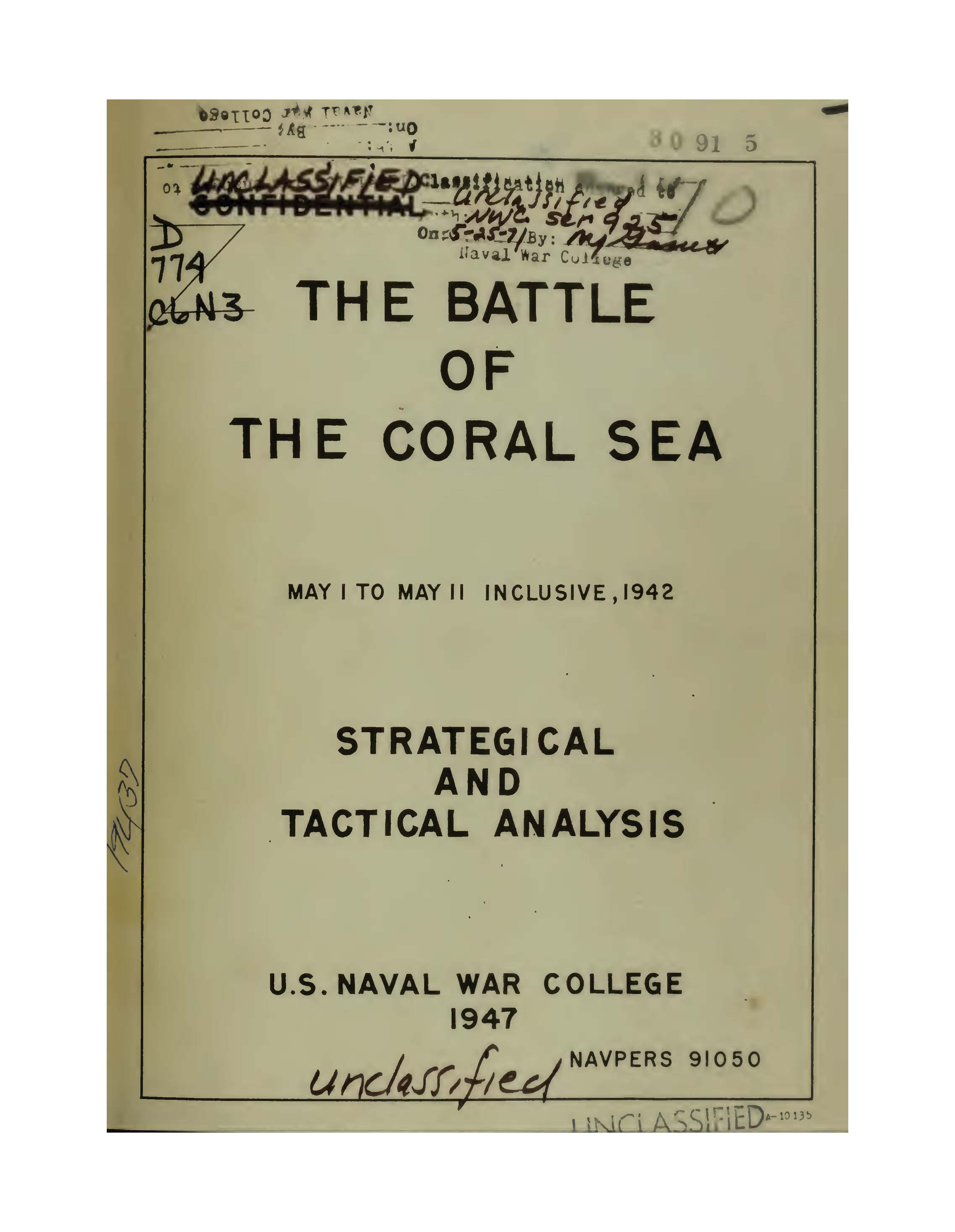 Battle of the Coral Sea, May 1 to May 11 inclusive, 1942: Strategical and Tactical Analysis, 1947
